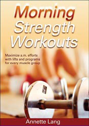 Annette Lang's Morning Strength Workouts book