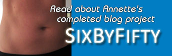 Read about Annette's new blog project SIXBYFIFTY